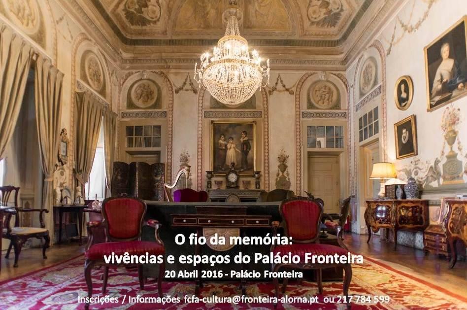 O Fio da Memória: Vivências e Espaços do Palácio Fronteira