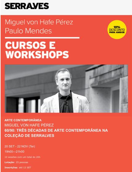 """Curso de Arte Contemporânea """"60/90: Três Décadas de Arte Contemporânea na Colecção de Serralves"""""""