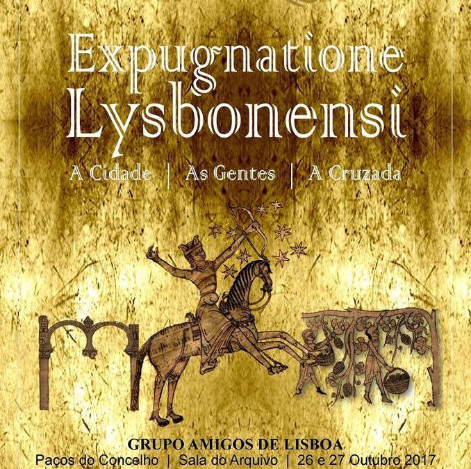 """Colóquio """"Expugnatione Lysbonensi: A Cidade, As Gentes, A Cruzada"""""""