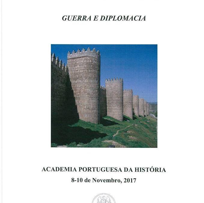 """XII Colóquio Luso-Brasileiro """"Raízes Medievais do Brasil Moderno"""": """"Guerra e Diplomacia"""""""