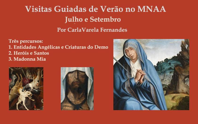 Visitas Guiadas de Verão no MNAA | Orientação: Carla Varela Fernandes