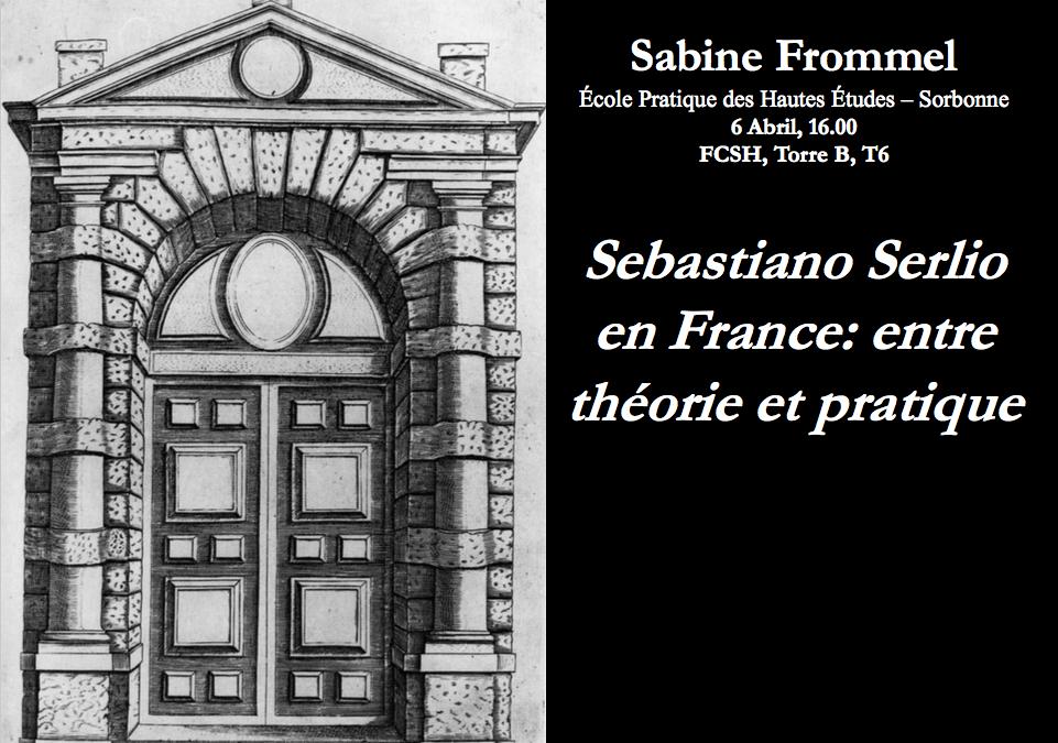 """Conferência """"Sebastiano Serlio en France: Entre Théorie et Pratique"""""""