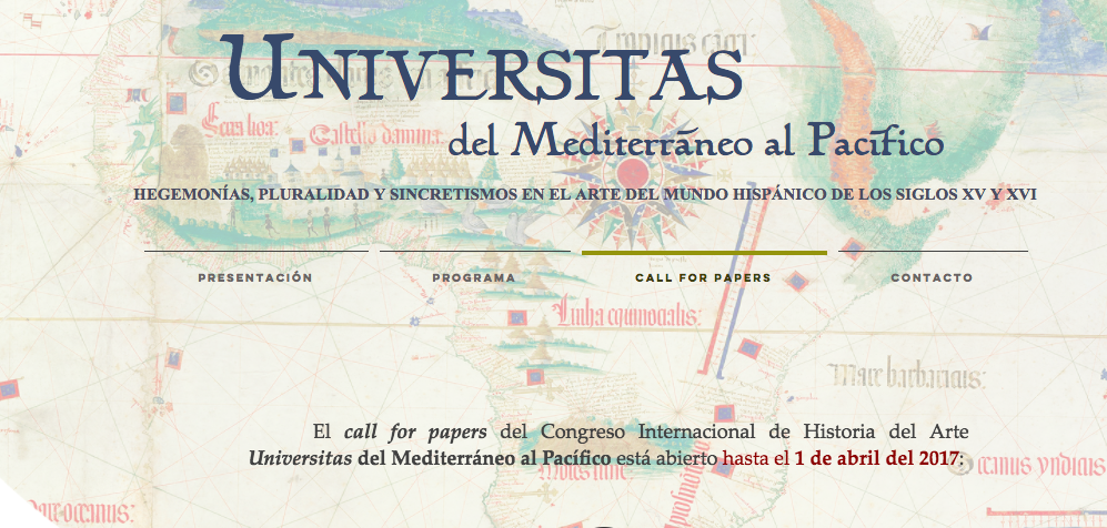 Universitas del Mediterráneo al Pacífico. Pluralidad, Hegemonías y Sincretismos en el Arte del Mundo Hispánico de los Siglos XV y XVI