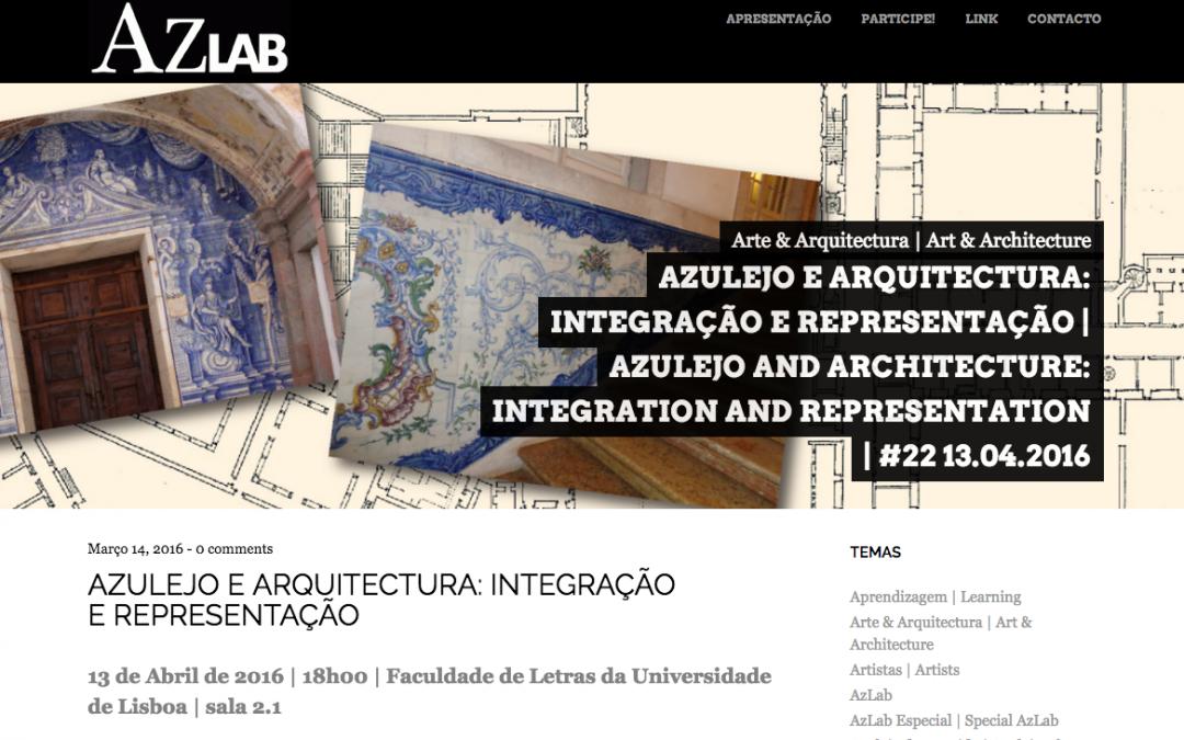 Az Lab: Azulejo e Arquitectura: Integração e Representação