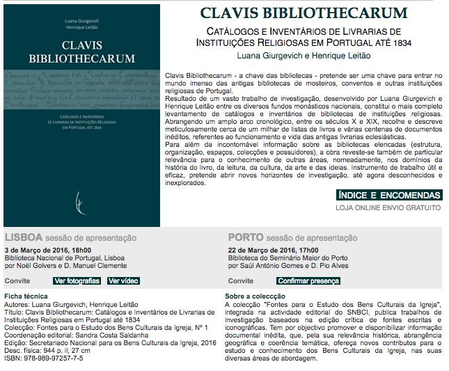 """Lançamento do Livro """"Clavis Bibliothecarum: Catálogos e Inventários de Livrarias de Instituições Religiosas em Portugal até 1834"""""""