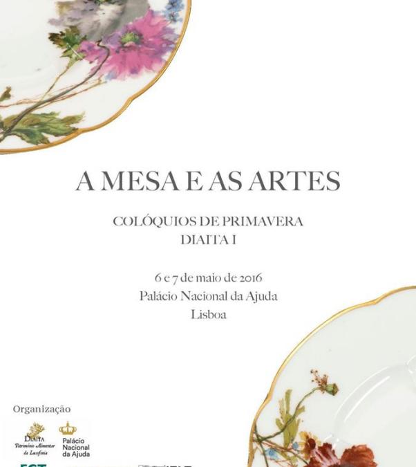 """Colóquio """"A Mesa e as Artes"""""""