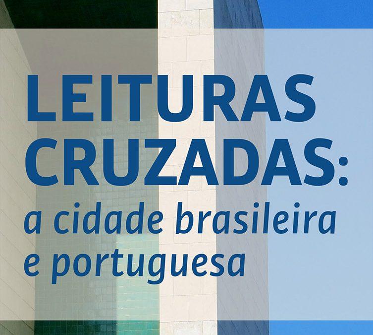 """Curso """"Leituras Cruzadas: A Cidade Brasileira e Portuguesa"""""""