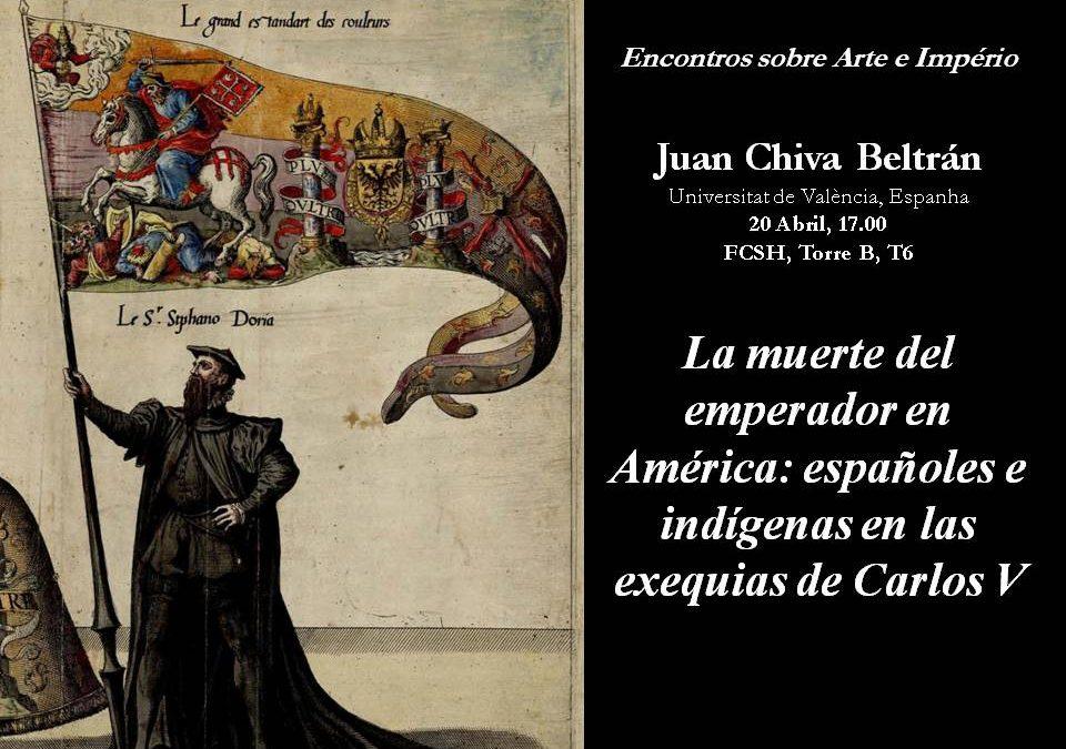 """Conferência """"Muerte del Emperador en América: Españoles e Indígenas en las Exequias de Carlos V"""""""