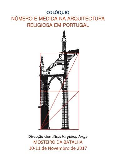 """Colóquio """"Número e Medida na Arquitectura Religiosa em Portugal"""""""