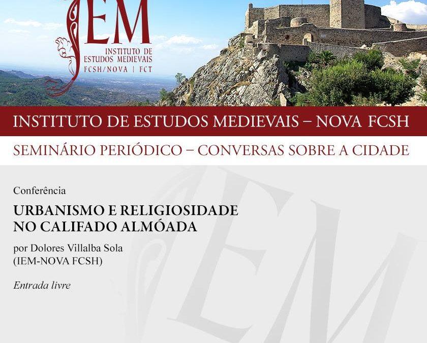 """Conferência """"Urbanismo e Religiosidade no Califado Almóada"""""""