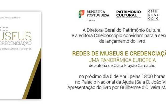 """Apresentação do Livro """"Redes de Museus e Credenciação – Uma Panorâmica Europeia"""""""