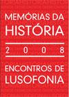 """""""As Memórias da História"""" e o padrão henriquino / Torres Novas"""