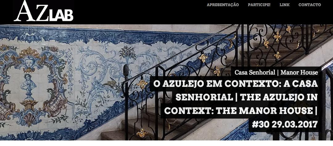 AzLab: Azulejo em Contexto: A Casa Senhorial