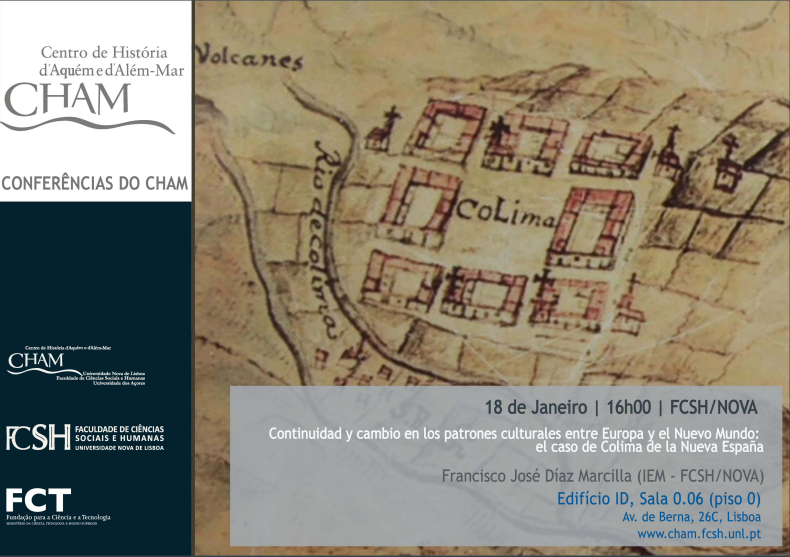"""Conferência """"Continuidad y Cambio en los Patrones Culturales entre Europa y el Nuevo Mundo: El Caso de Colima de la Nueva España"""""""