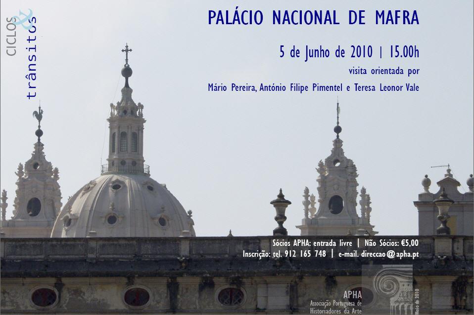 Ciclos & Trânsitos – Palácio Nacional de Mafra