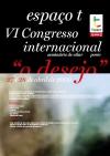 """Congresso Internacional do Espaço t – """"O Desejo"""" / Porto"""
