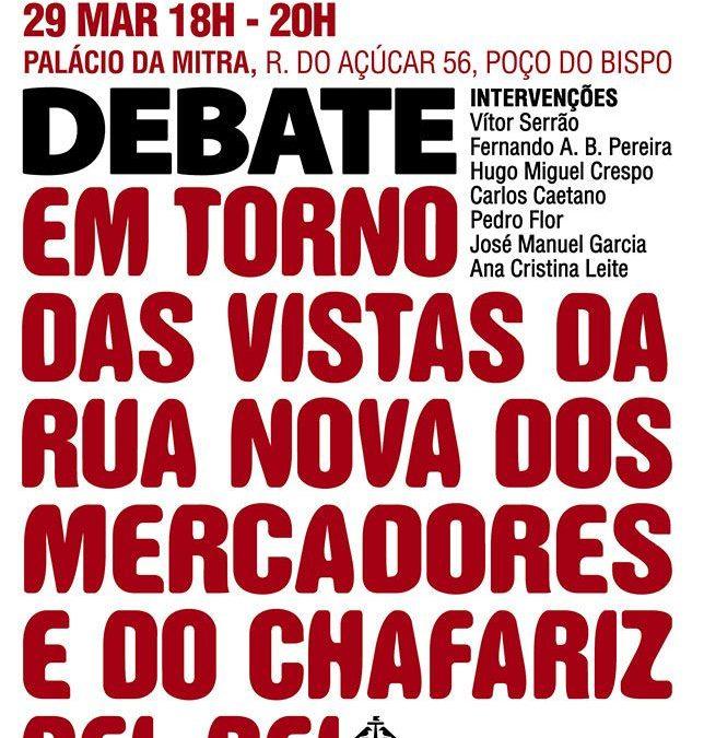 """Debate """"Em Torno das Vistas da Rua Nova dos Mercadores e do Chafariz d'El-Rei"""""""