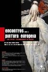 Encontros com a Pintura Europeia (Séc. XIV-XVII – do Renascimento ao Barroco)