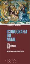 """Encontros no MNAz: """"Iconografia do Natal"""""""