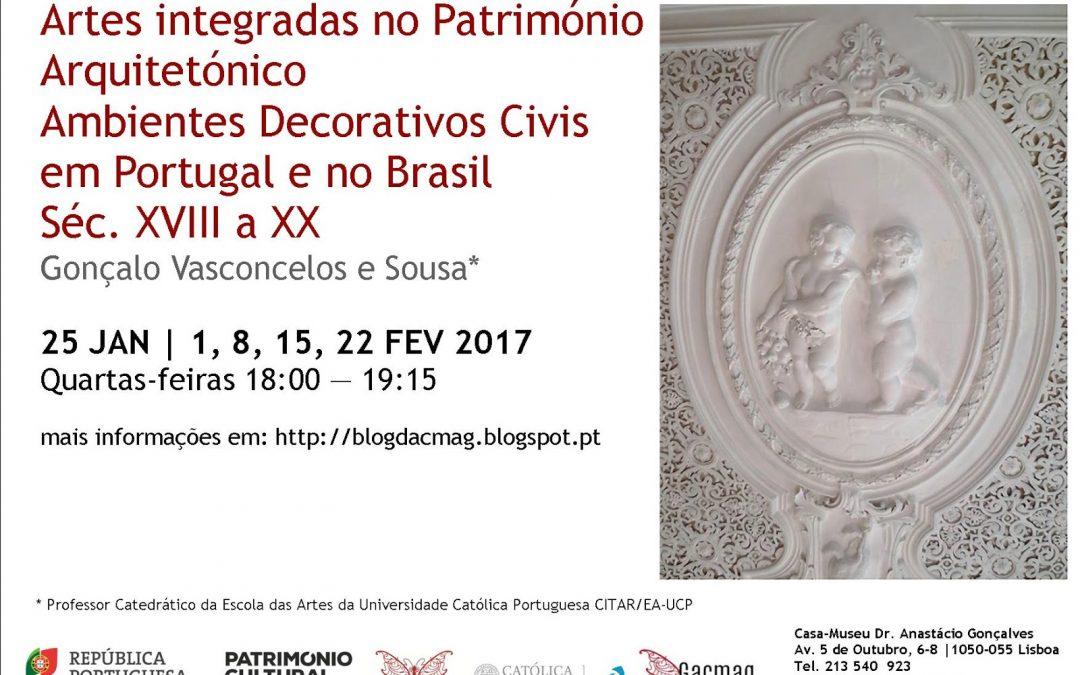 """Curso """"Artes Integradas no Património Arquitetónico Ambientes Decorativos Civis em Portugal e no Brasil (Séc. XVIII a XIX)"""""""