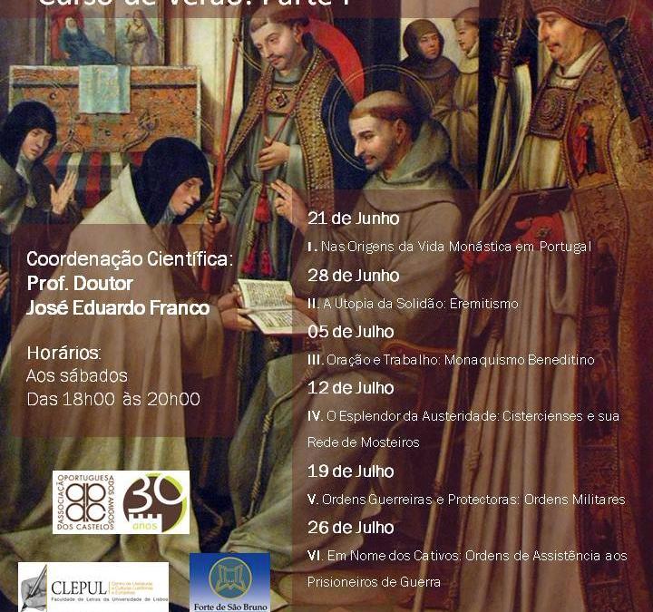 Curso A História das Ordens e das Congregações Religiosas – Cultura, Arte, Património