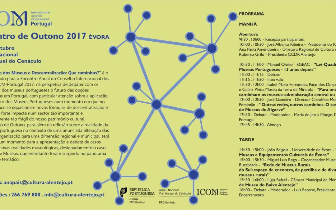 """Encontro de Outono do ICOM Portugal """"Lei-Quadro dos Museus e Descentralização: Que Caminhos?"""""""