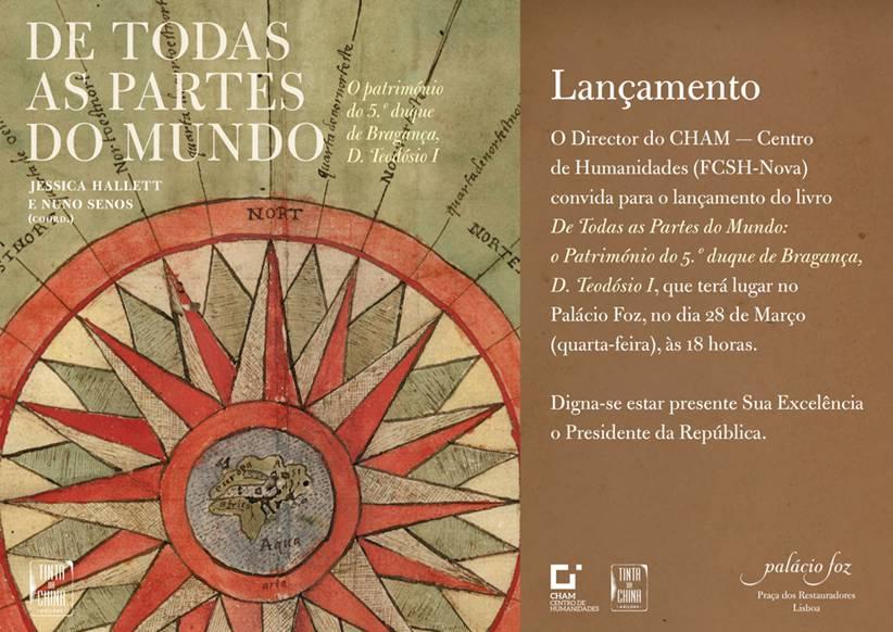 """Lançamento do Livro """"De Todas as Partes do Mundo: O Património do 5.º Duque de Bragança, D. Teodósio"""""""