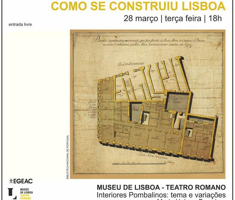 """Conferência """"Interiores Pombalinos: Tema e Variações"""""""