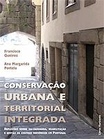 """Lançamento do livro """"Conservação Urbana e Territorial Integrada: Reflexões sobre salvaguarda, reabilitação e gestão de centros históricos em Portugal"""""""