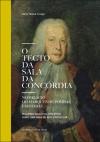 """Lançamento do livro """"O Tecto da Sala da Concórdia no Palácio do Marquês de Pombal em Oeiras"""" / Oeiras"""