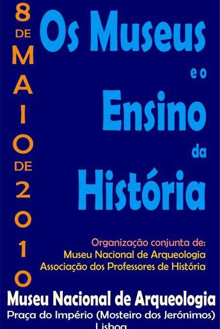 Os Museus e o Ensino da História – Encontro